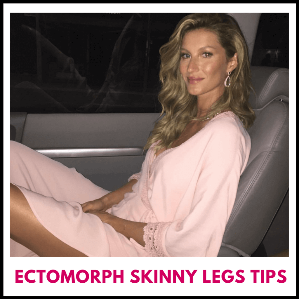 how to get skinny legs ectomorph