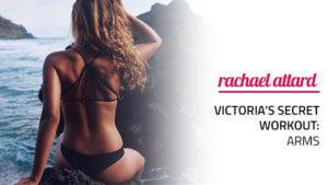 Victoria's Secret Workout: Arms