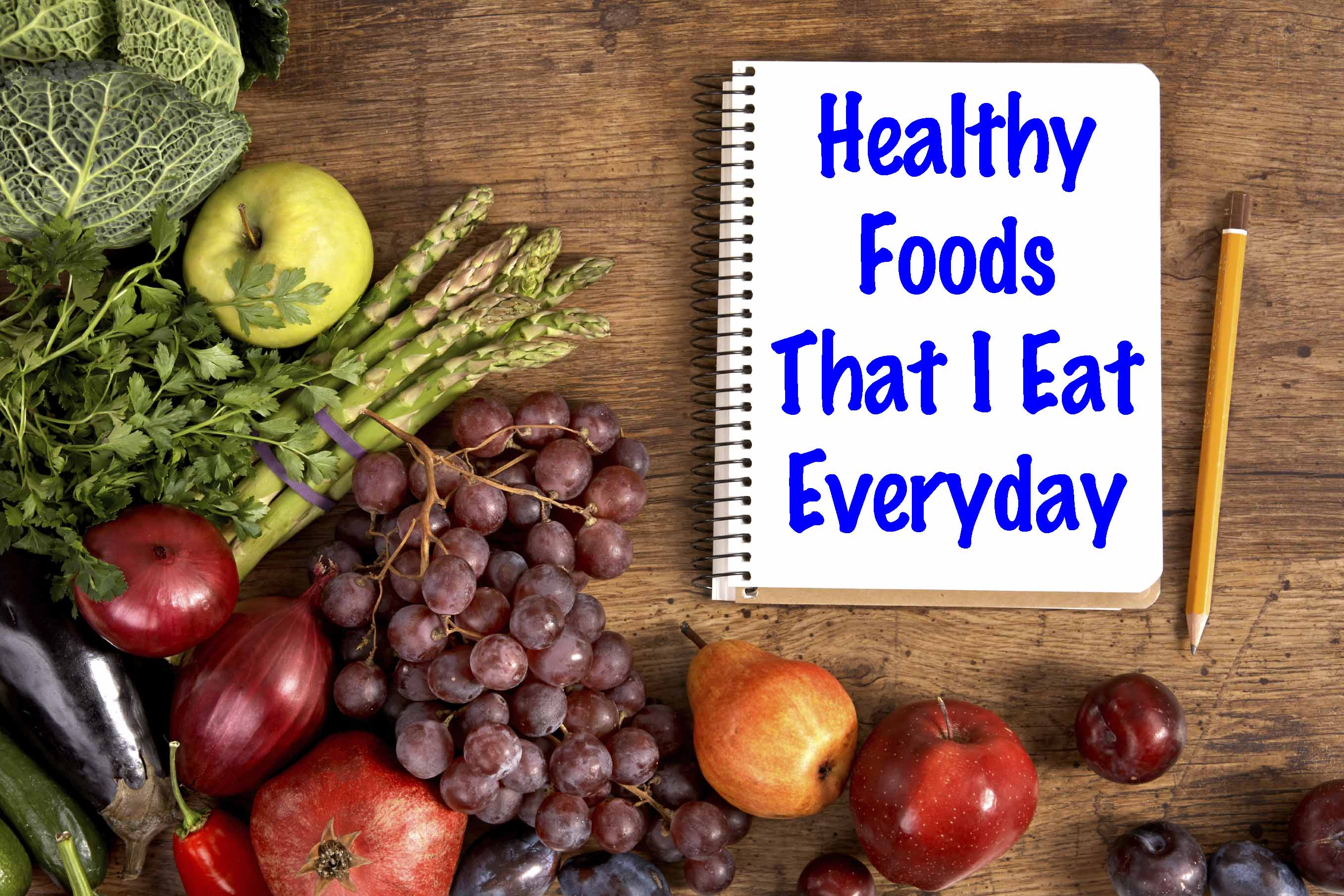 Healthy Foods That I Eat Everyday Rachael Attard