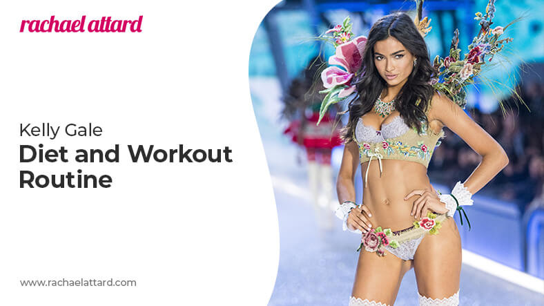 Kelly Gale diet and workout routine