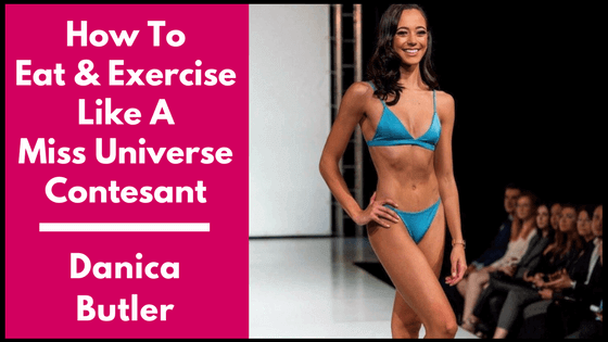 how to eat and exercise like a miss universe contestant