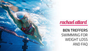Swimming For Weight Loss + FAQs - By Professional Swimmer Ben Treffers