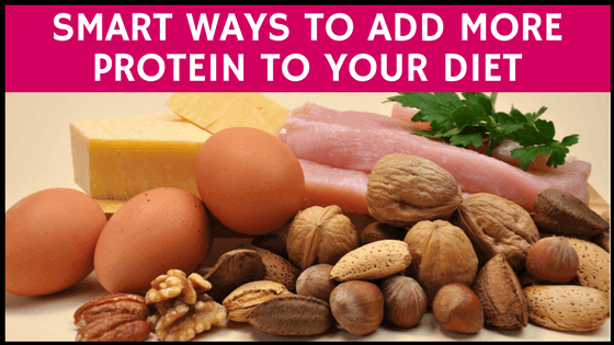 smart ways to add more protein to your diet