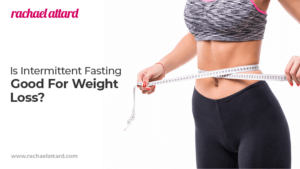Is Intermittent Fasting Good For Weight Loss?