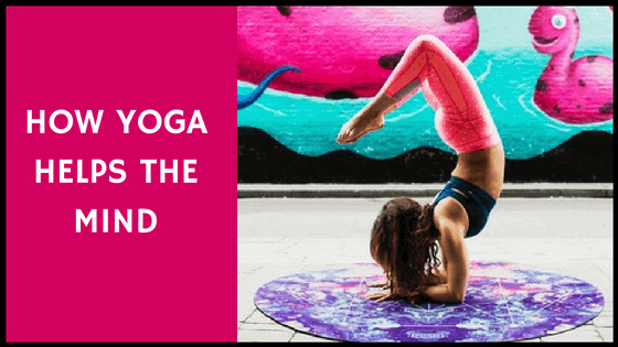 how yoga helps the mind