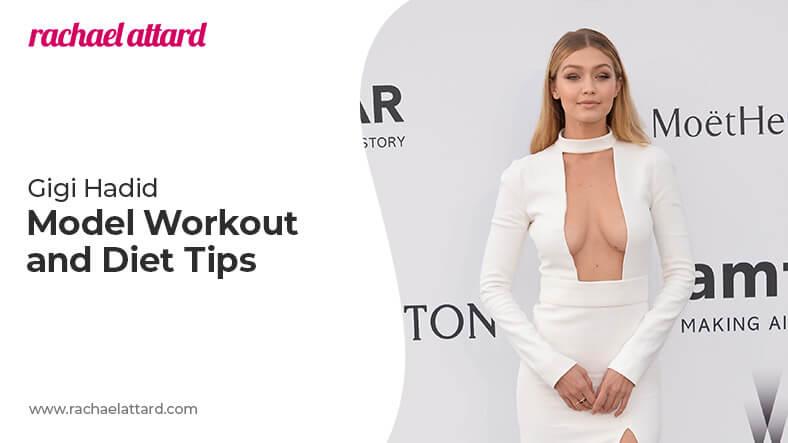 Gigi Hadid diet and workout routine