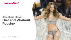 Josephine Skriver's Workout and Diet Tips