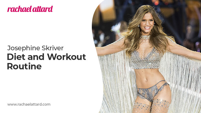 Josephine Skriver diet and workout routine