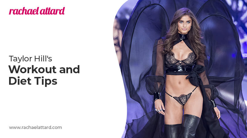 Taylor Hill diet and workout routine