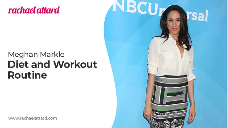 Meghan Markle diet and workout routine
