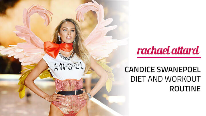 Candice Swanepoel Diet and Workout