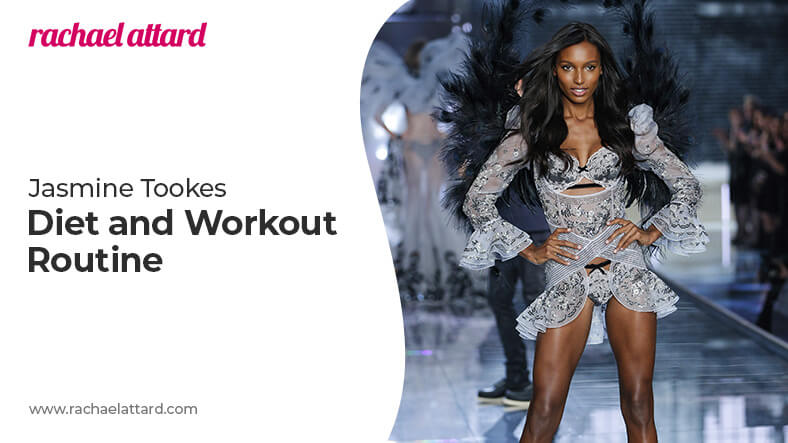 Jasmine Tookes diet and workout routine