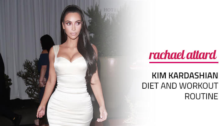 Kim​ Kardashian Diet and Workout Routine
