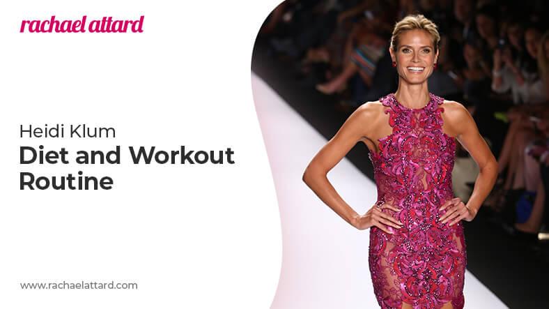 Heidi Klum's diet and workout routine