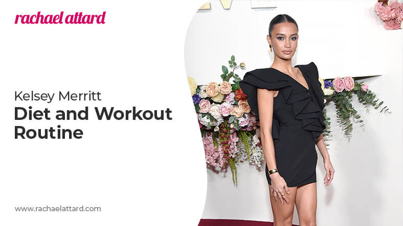 Kelsey Merritt diet and workout routine