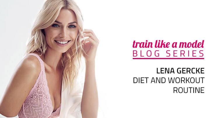 Lena Gercke Diet And Workout Routine Rachael Attard