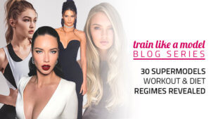30 Supermodels Workout & Diet Regimes Revealed