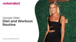 Georgia Gibbs Diet and Workout Routine - Miami Swim Week Model