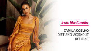 Camila Coelho Diet and Exercise Routine