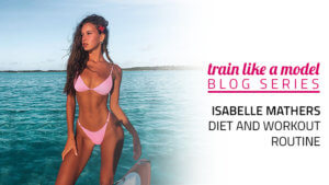 Isabelle Mathers Diet and Workout Routine