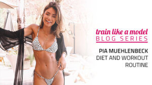 Pia Muehlenbeck's Diet and Workout Routine