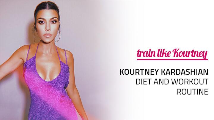 kourtney kardashian diet workout routine