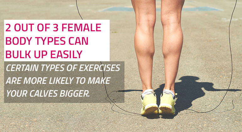 how to slim muscular calves - learn your body type