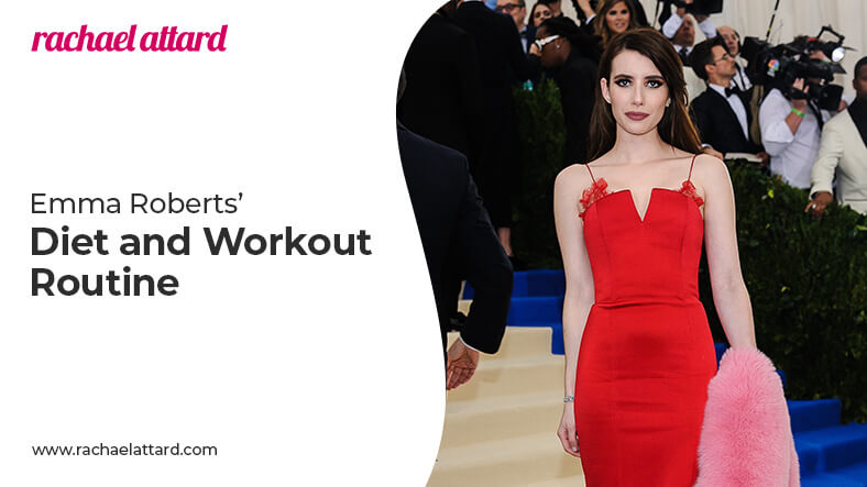 Emma Roberts diet and workout routine