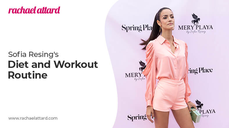 Sofia Resing diet and workout routine