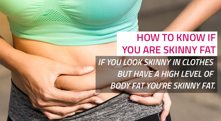 how to know if you're skinny fat