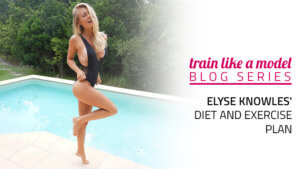 Elyse Knowles' Diet and Workout Plan