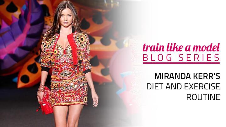 miranda kerr diet workout routine