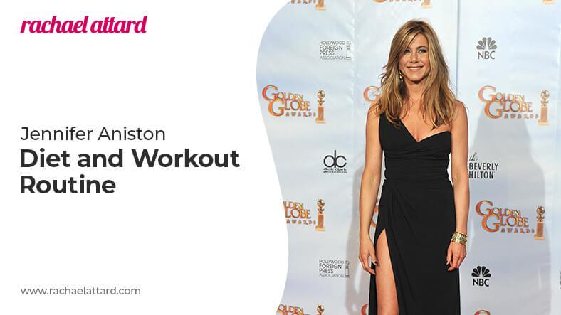 Jennifer Aniston diet and workout routine