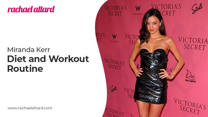 Miranda Kerr diet and workout routine