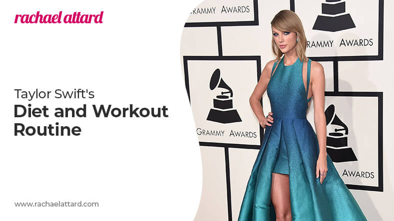 Taylor Swift diet and workout routine