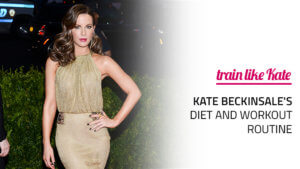 Kate Beckinsale's Diet and Workout Routine