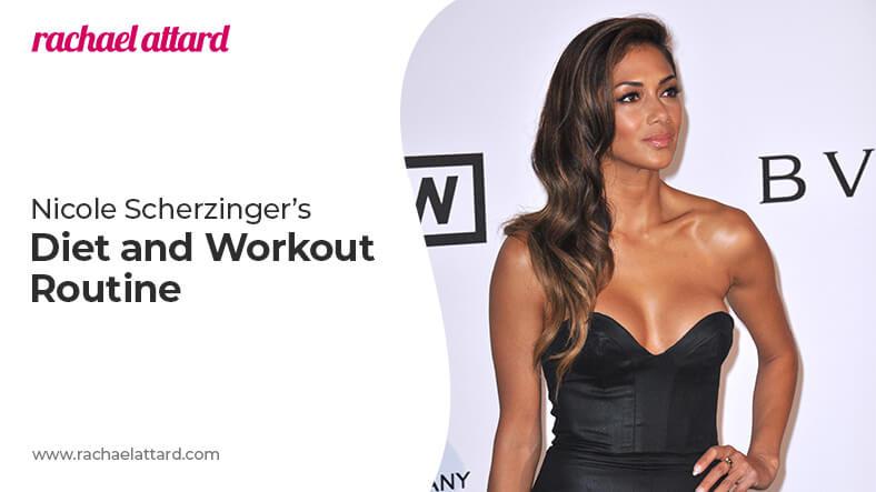 Nicole Scherzinger diet and workout routine