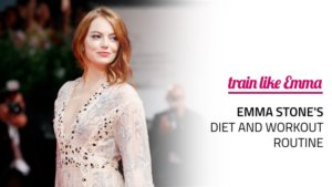 Emma Stone's Diet and Workout Routine