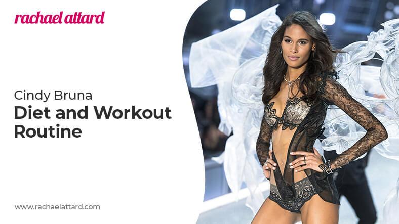 Cindy Bruna diet and workout routine
