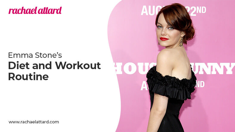 Emma Stone diet and workout routine