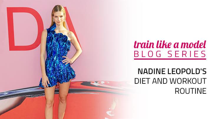 Nadine Leopold diet workout routine