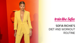 Sofia Richie's Diet and Workout Routine