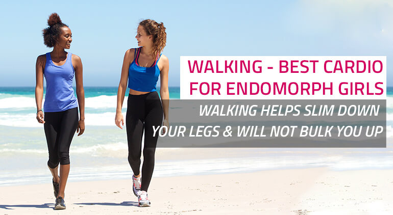 best cardio for your body type is definitely walking