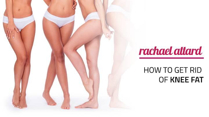 get rid of knee fat