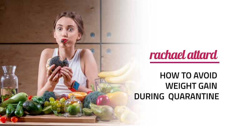 how to avoid weight gain during quarantine