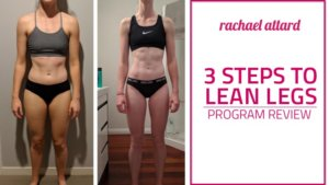 3 Steps to Lean Legs Program Review by Samantha