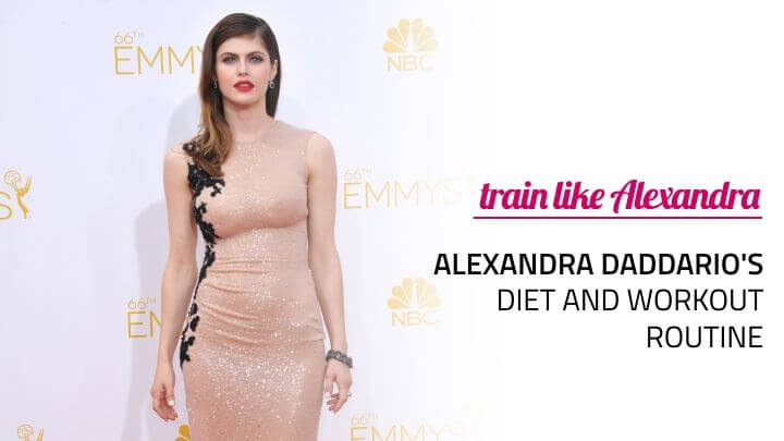 alexandra daddario diet workout routine