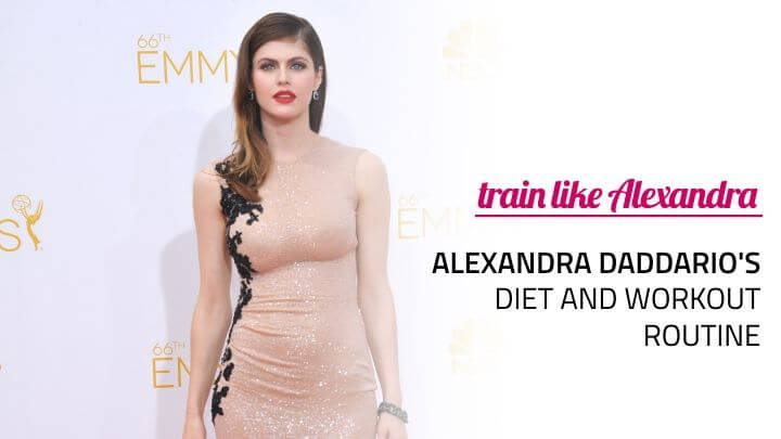 alexandra daddario diet workout
