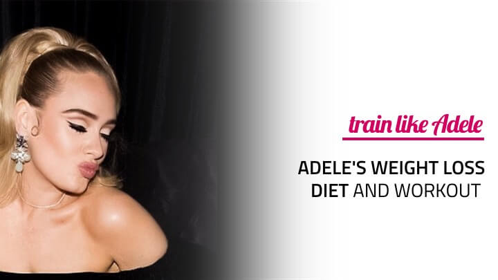 Adele S Weight Loss Diet And Workout Routine Rachael Attard