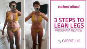Lean Legs Program Review by Carrie from the UK